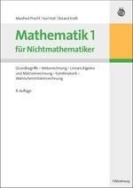 Mathematik 1 für Nichtmathematiker