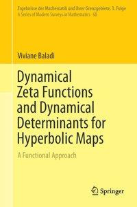Dynamical Zeta Functions and Dynamical Determinants for Hyperbolic Maps
