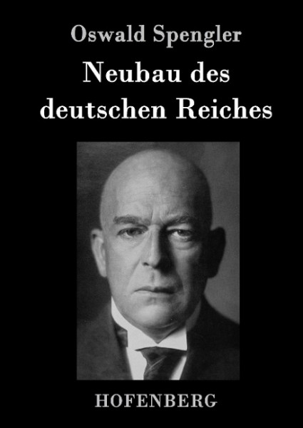 Neubau des deutschen Reiches