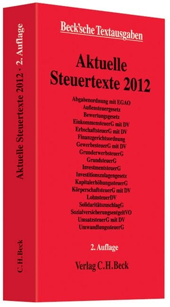 Aktuelle Steuertexte 2012: Textausgabe, Rechtsstand: 1. Juli 2012