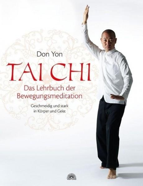 Tai Chi - Das Lehrbuch der Bewegungsmeditation