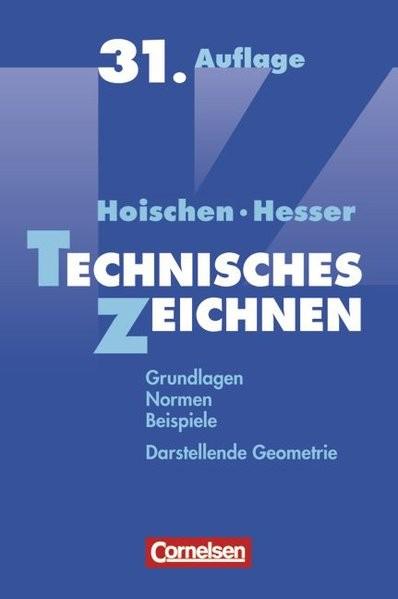 Technisches Zeichnen: Grundlagen, Normen, Beispiele, Darstellende Geometrie