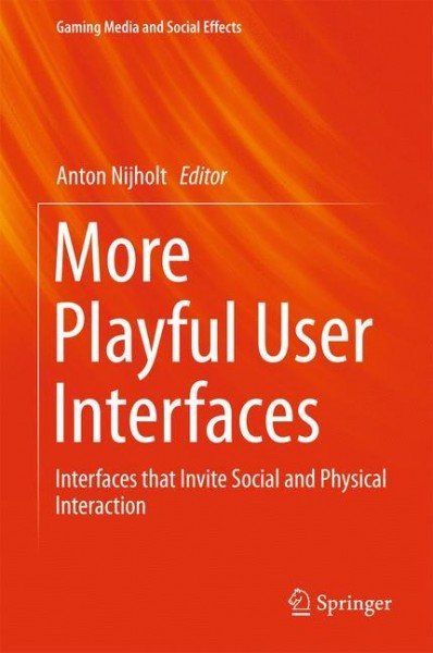 More Playful User Interfaces