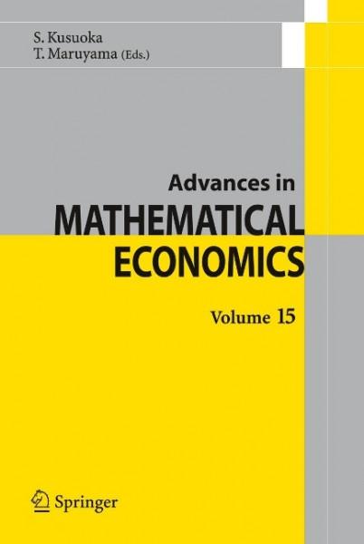 Advances in Mathematical Economics Volume 15