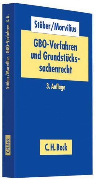 GBO-Verfahren und Grundstückssachenrecht