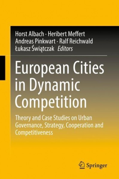 European Cities in Dynamic Competition