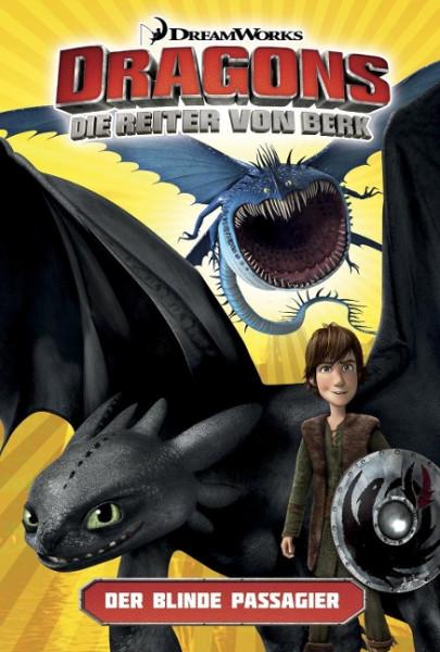 Dragons - die Reiter von Berk 04. Der blinde Passagier