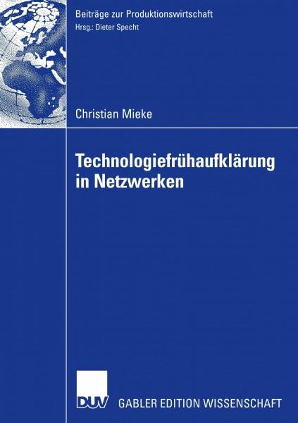 Technologiefrühaufklärung in Netzwerken