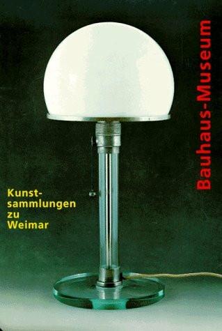 Kunstsammlungen zu Weimar. Bauhaus-Museum