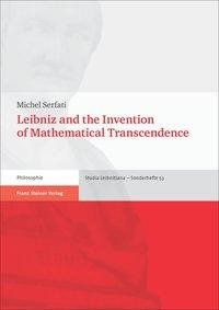 Leibniz and the Invention of Mathematical Transcendence