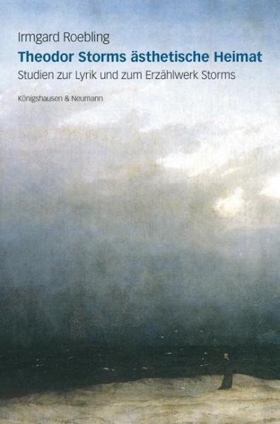 Theodor Storms ästhetische Heimat