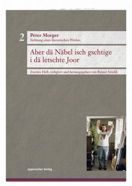 Peter Morger, Sichtung eines literarischen Werkes, Heft 2