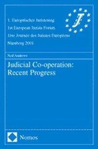 Judicial Cooperation: Recent Progress