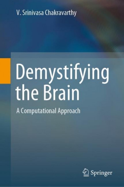 Demystifying the Brain