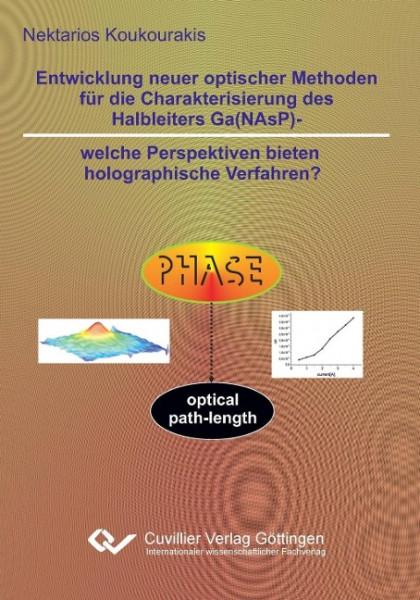 Entwicklung neuer optischer Methoden für die Charakterisierung des Halbleiters Ga(NAsP) - welche Per