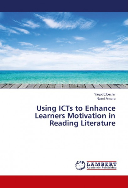 Using ICTs to Enhance Learners Motivation in Reading Literature