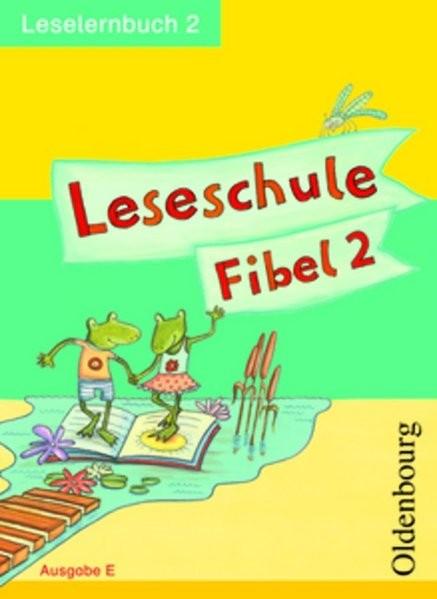 Leseschule Fibel - Ausgabe E: Leselernbuch 2