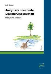 Analytisch orientierte Literaturwissenschaft