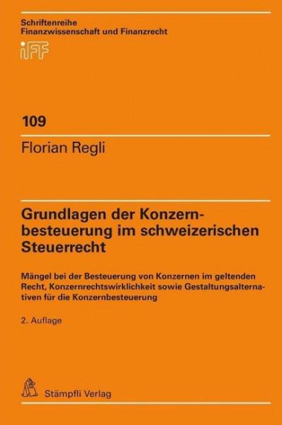 Grundlagen der Konzernbesteuerung im schweizerischen Steuerrecht