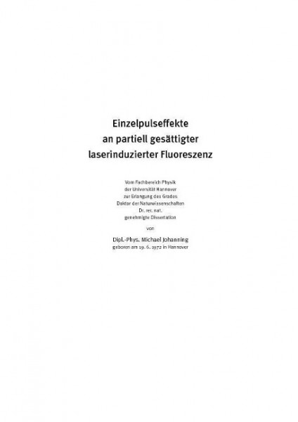 Einzelpluseffekte an partiell gesättigter laserinduzierter Fluoreszenez