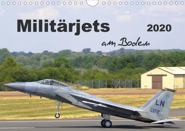 Militärjets am Boden (Wandkalender 2020 DIN A4 quer)