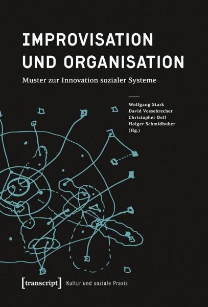 Improvisation und Organisation