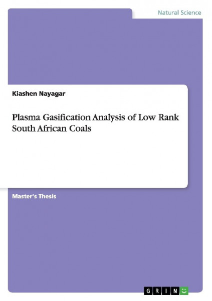 Plasma Gasification Analysis of Low Rank South African Coals