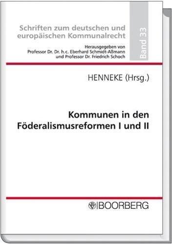 Kommunen in den Föderalismusreformen I und II
