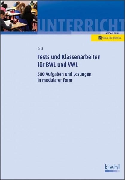 Tests und Klassenarbeiten in BWL und VWL