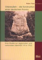 Wschodniopruskosc. Tozsamosc regionalna i narodowa w kulturze politycznej Niemiec