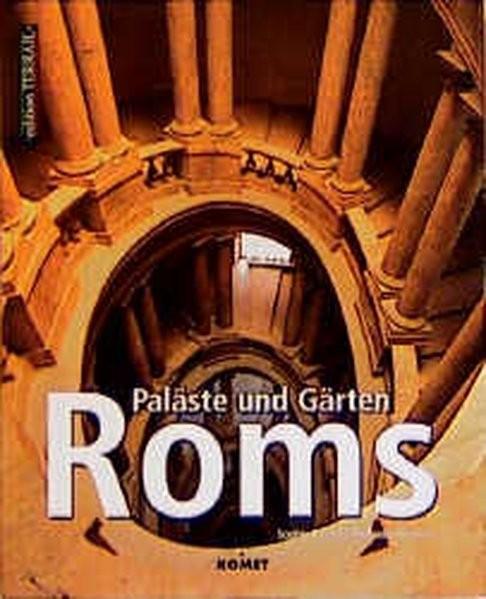 Paläste und Gärten Roms