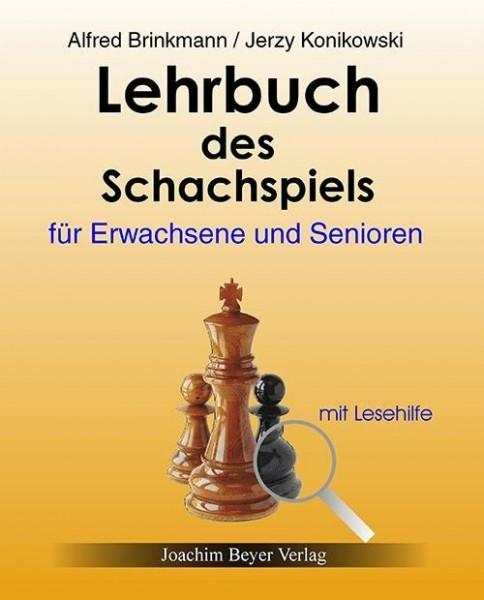 Lehrbuch des Schachspiels für Erwachsene und Senioren