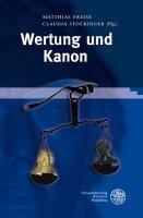 Wertung und Kanon - Freise, Matthias