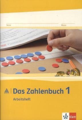 Das Zahlenbuch. 1.Schuljahr. Arbeitsheft. Neubearbeitung