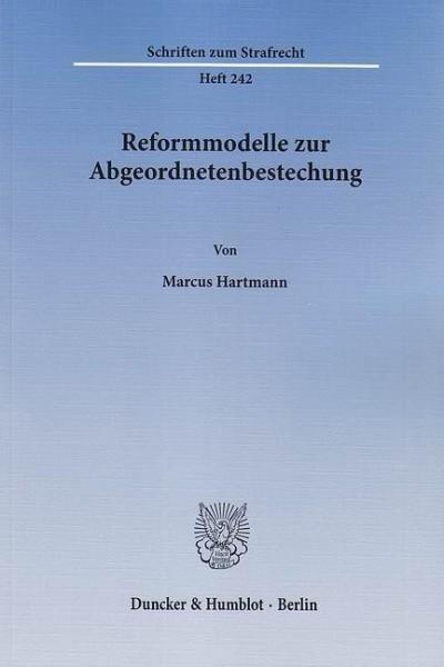 Reformmodelle zur Abgeordnetenbestechung