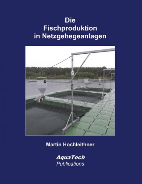 Die Fischproduktion in Netzgehegeanlagen