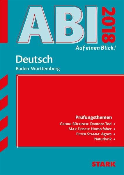 Abi - auf einen Blick! Deutsch BaWü 2018
