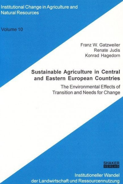 Sustainable Agriculture in Central and Eastern European Countries