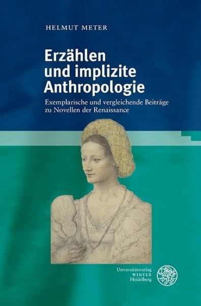 Erzählen und implizite Anthropologie