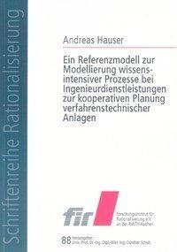 Ein Referenzmodell zur Modellierung wissensintensiver Prozesse bei Ingenieurdienstleistungen zur koo