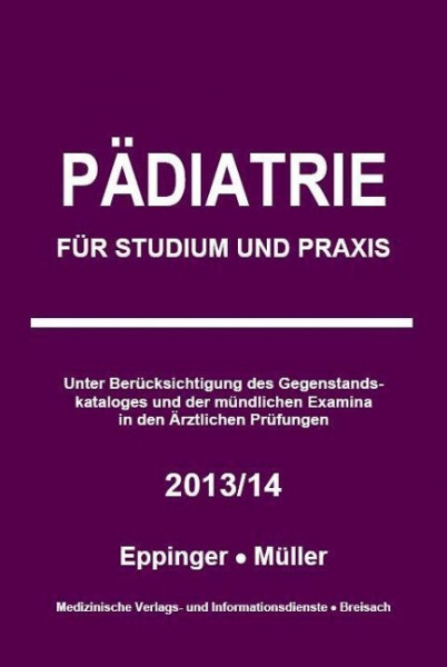 Pädiatrie: Für Studium und Praxis - 2013/14