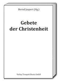 Gebete der Christenheit