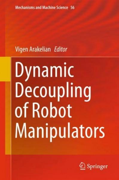 Dynamic Decoupling of Robot Manipulators