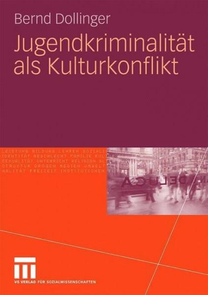 Jugendkriminalität als Kulturkonflikt