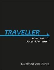 Traveller 01. Asteroidenrausch