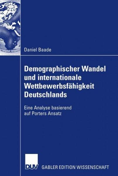 Demographischer Wandel und internationale Wettbewerbsfähigkeit Deutschlands