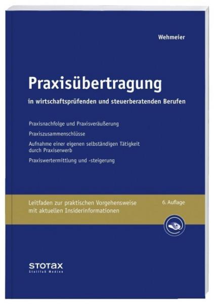 Praxisübertragung in wirtschaftsprüfenden und steuerberatenden Berufen