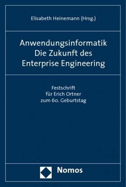 Anwendungsinformatik. Die Zukunft des Enterprise Engineering