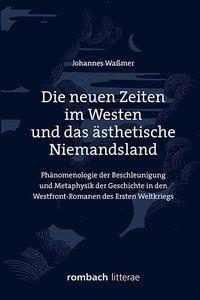 Die neuen Zeiten im Westen und das ästhetische Niemandsland