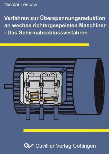 Verfahren zur Überspannungsreduktion an wechselrichtergespeisten Maschinen - Das Schirmabschlussverfahren